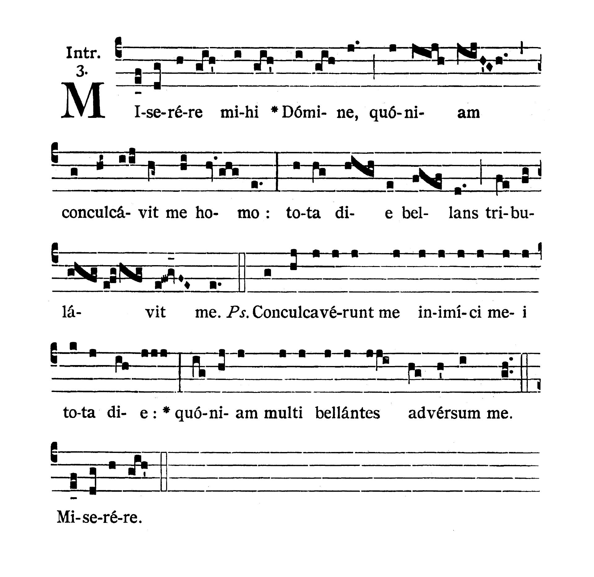 Feria II post Dominicam I Passionis (Poniedziałek po I Niedzieli Męki Pańskiej) - Introitus (Miserere mihi)