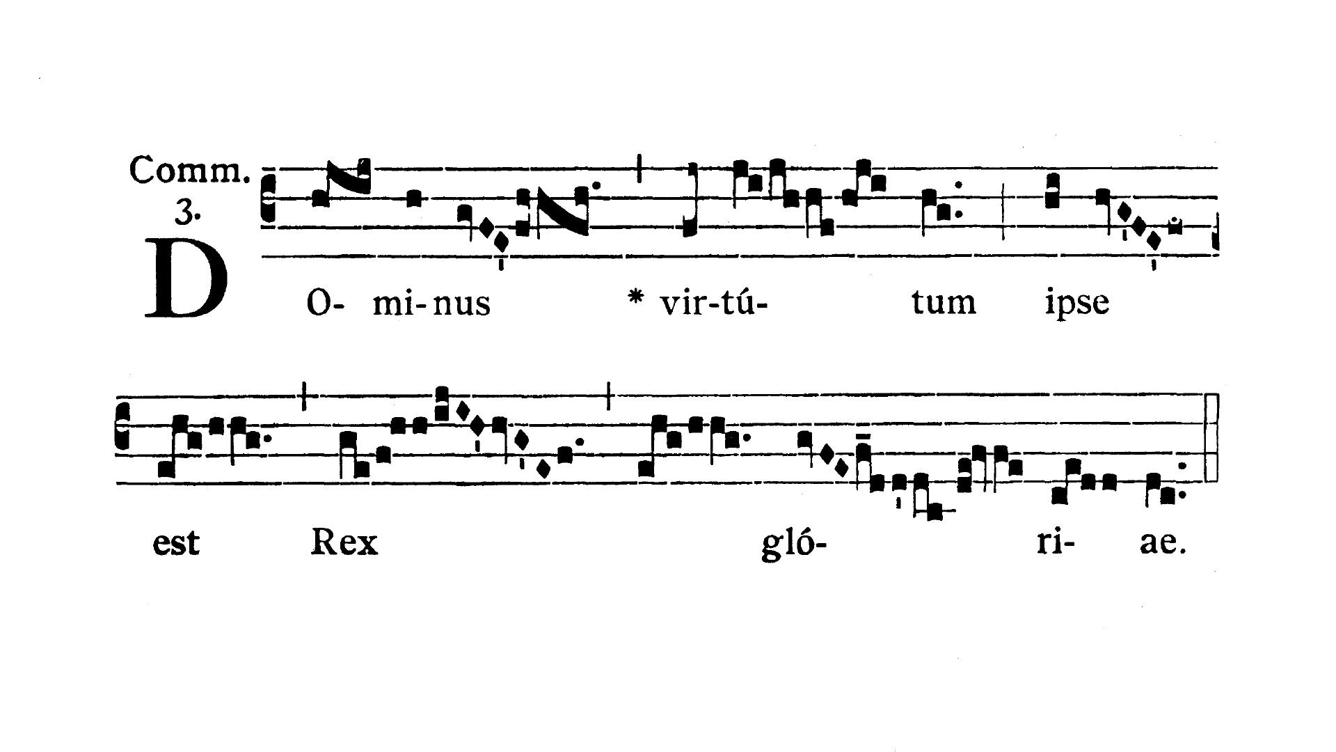 Feria II post Dominicam I Passionis (Monday after Passion Sunday) - Communio (Dominus virtutum)