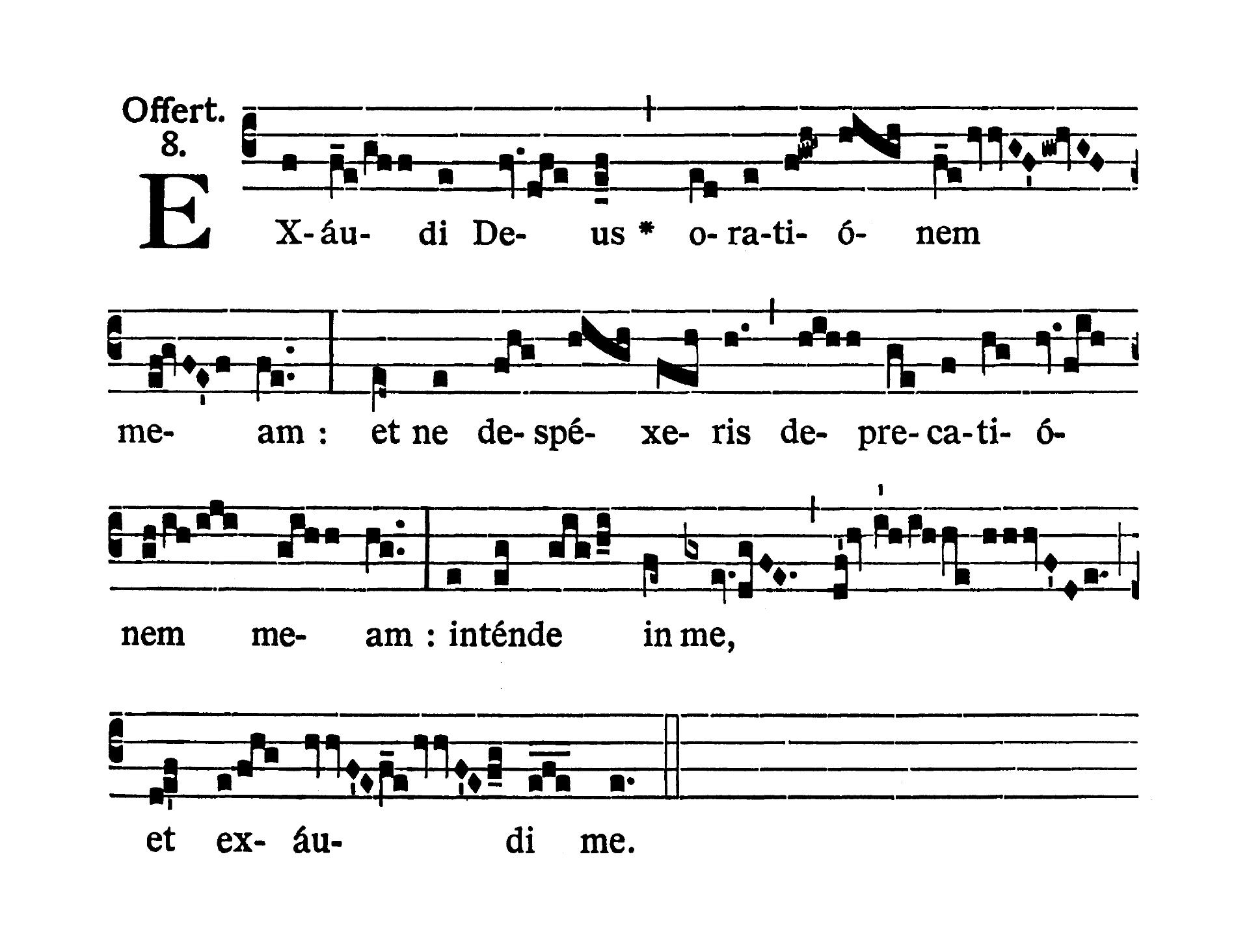 Feria II post Dominicam III Quadragesimae (Monday after Third Sunday of Lent) - Offertorium (Exaudi Deus)