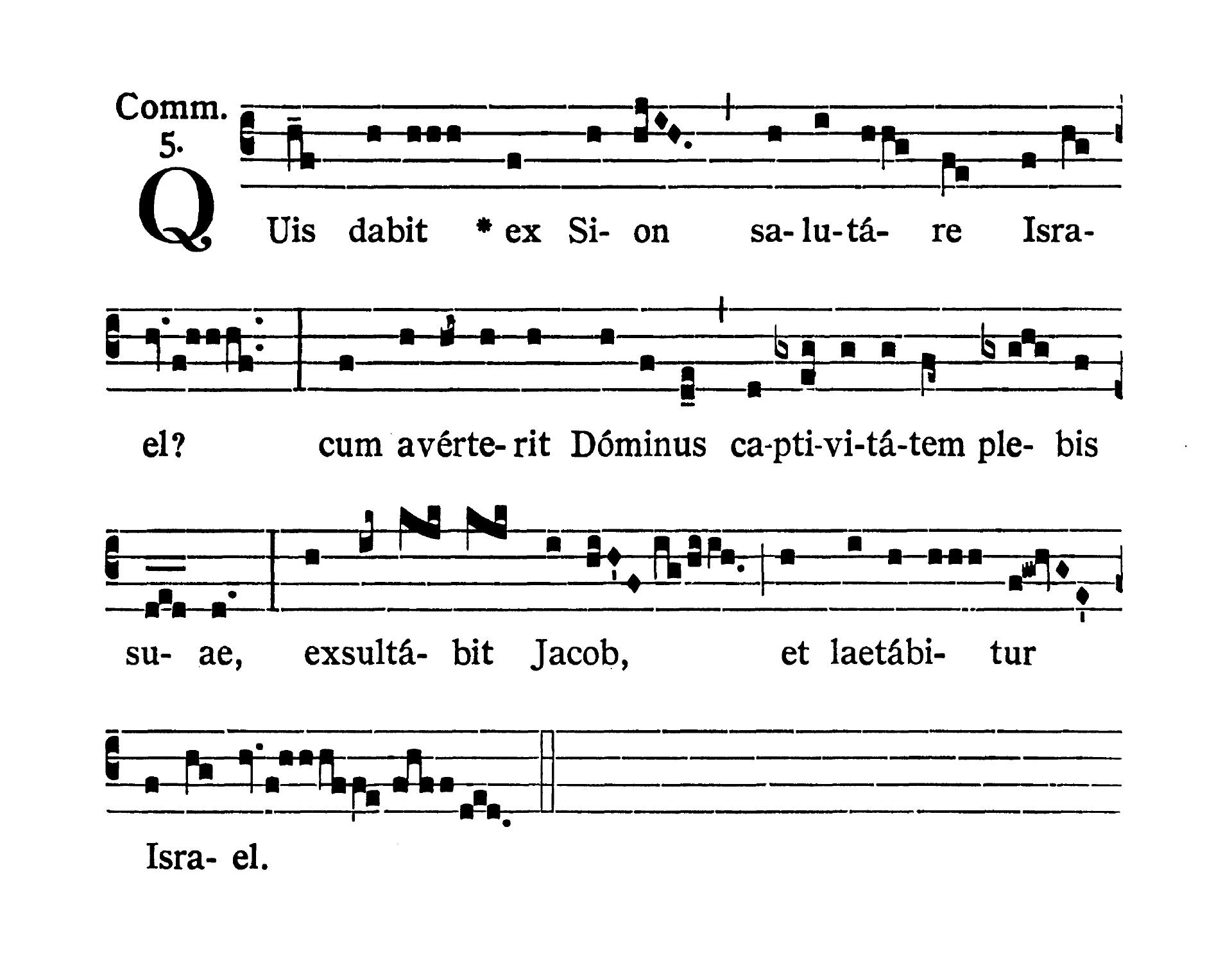 Feria II post Dominicam III Quadragesimae (Monday after Third Sunday of Lent) - Communio (Quis dabit)