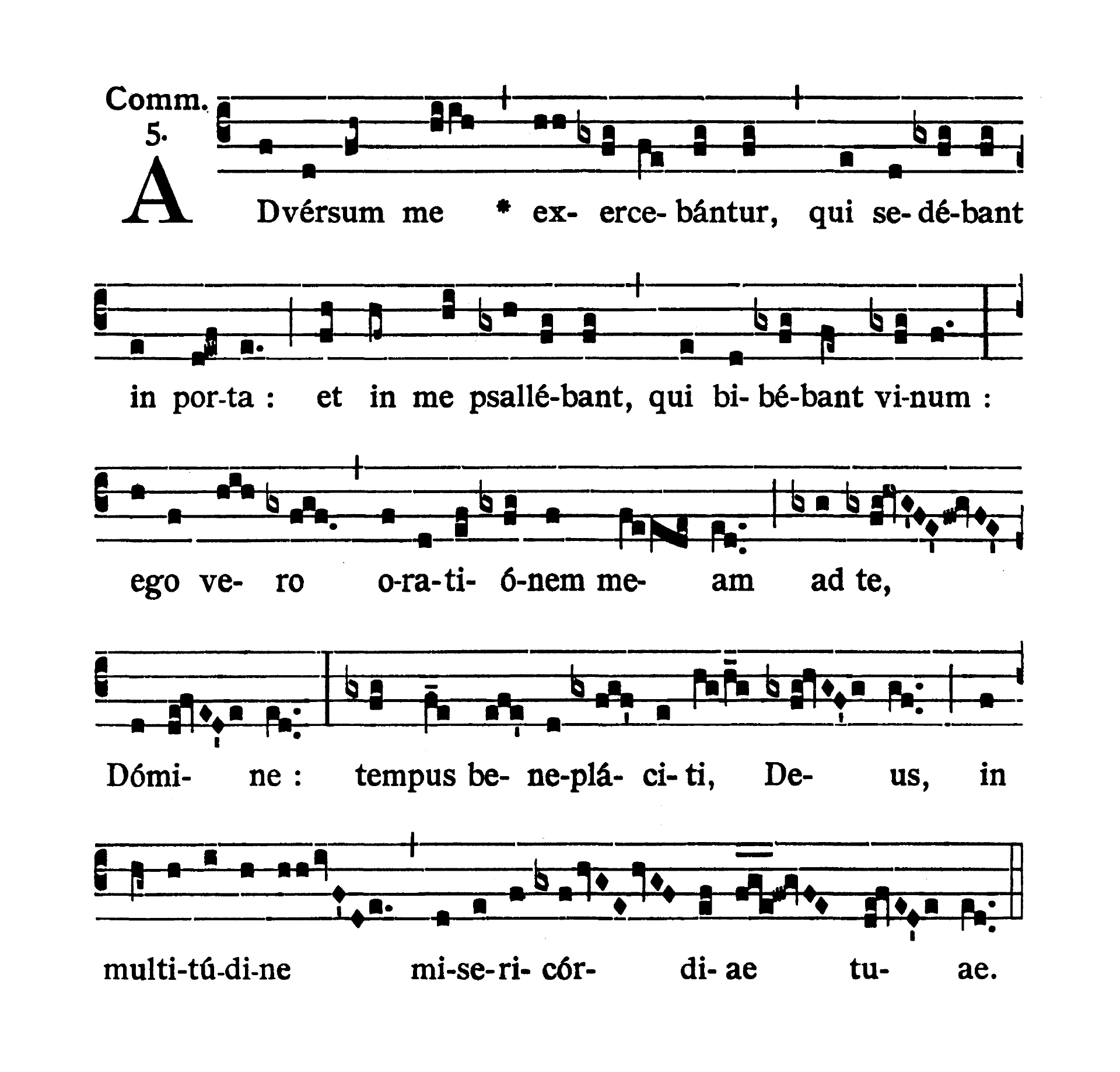 Feria III Hebdomadae Sanctae (Tuesday of Holy Week) - Communio (Adversum me exercebantur)
