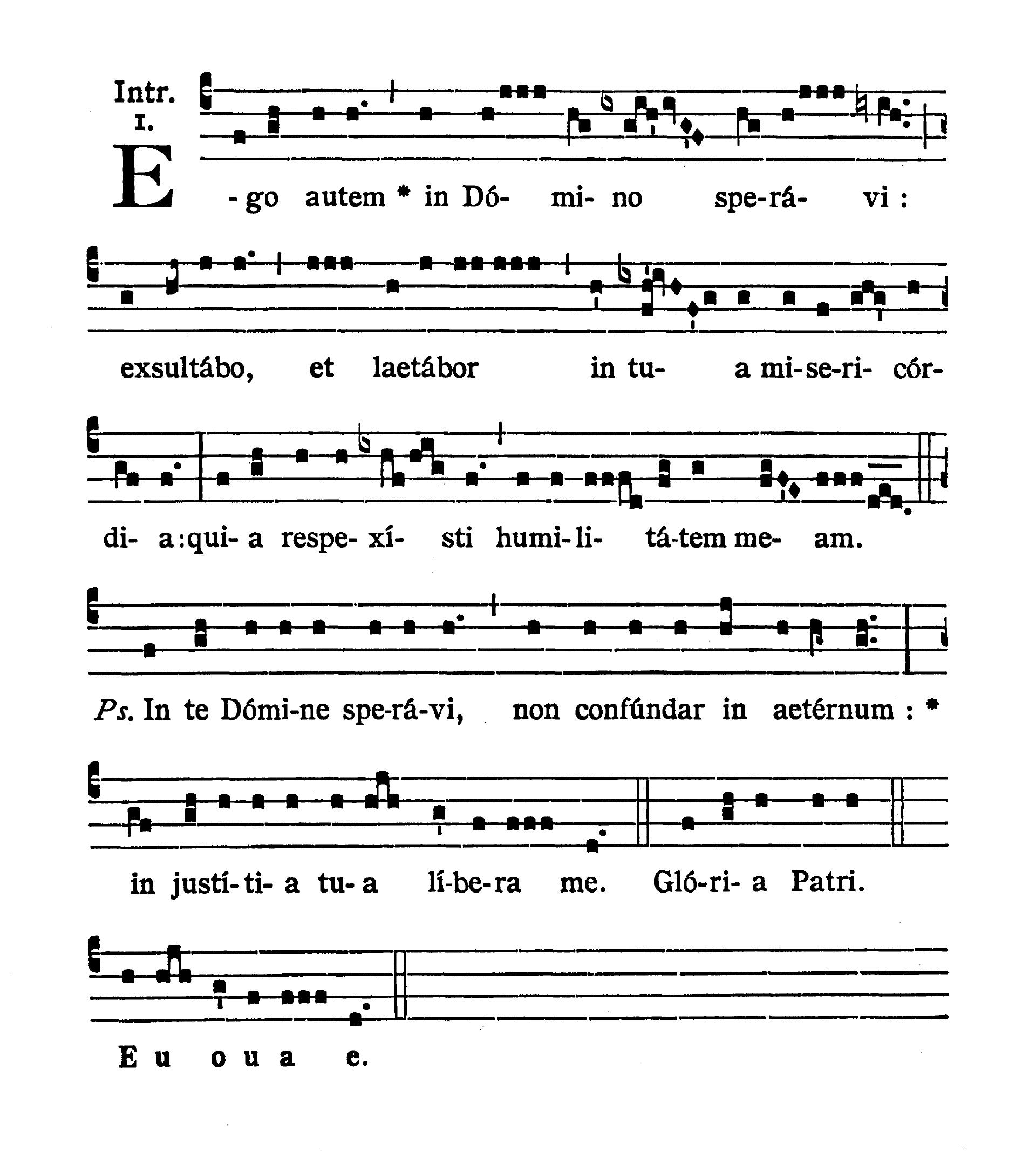 Feria IV post Dominicam III Quadragesimae (Wednesday after Third Sunday of Lent) - Introitus (Ego autem)