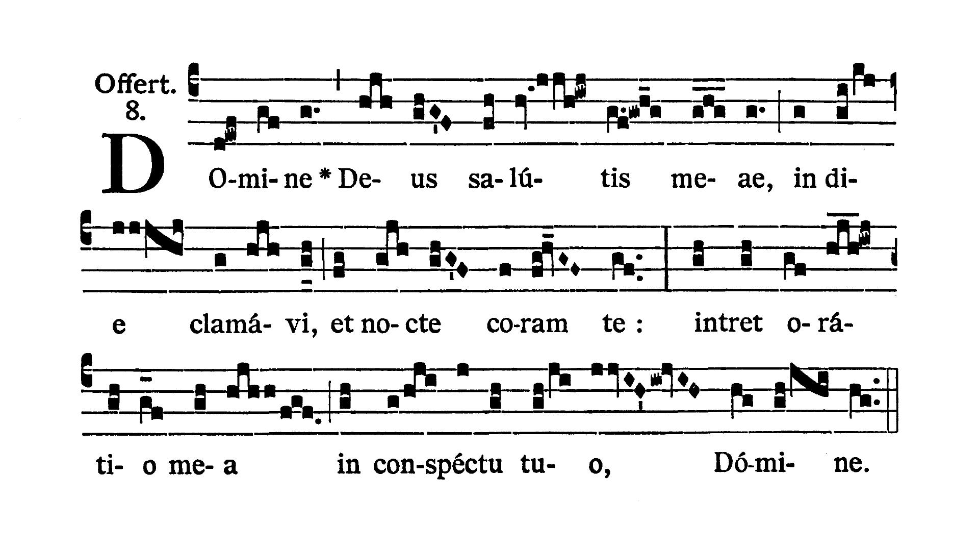 Sabbato Quatuor Temporum Quadragesimae (Sobota suchych dni Wielkiego Postu) - Offertorium (Domine Deus salutis meae)