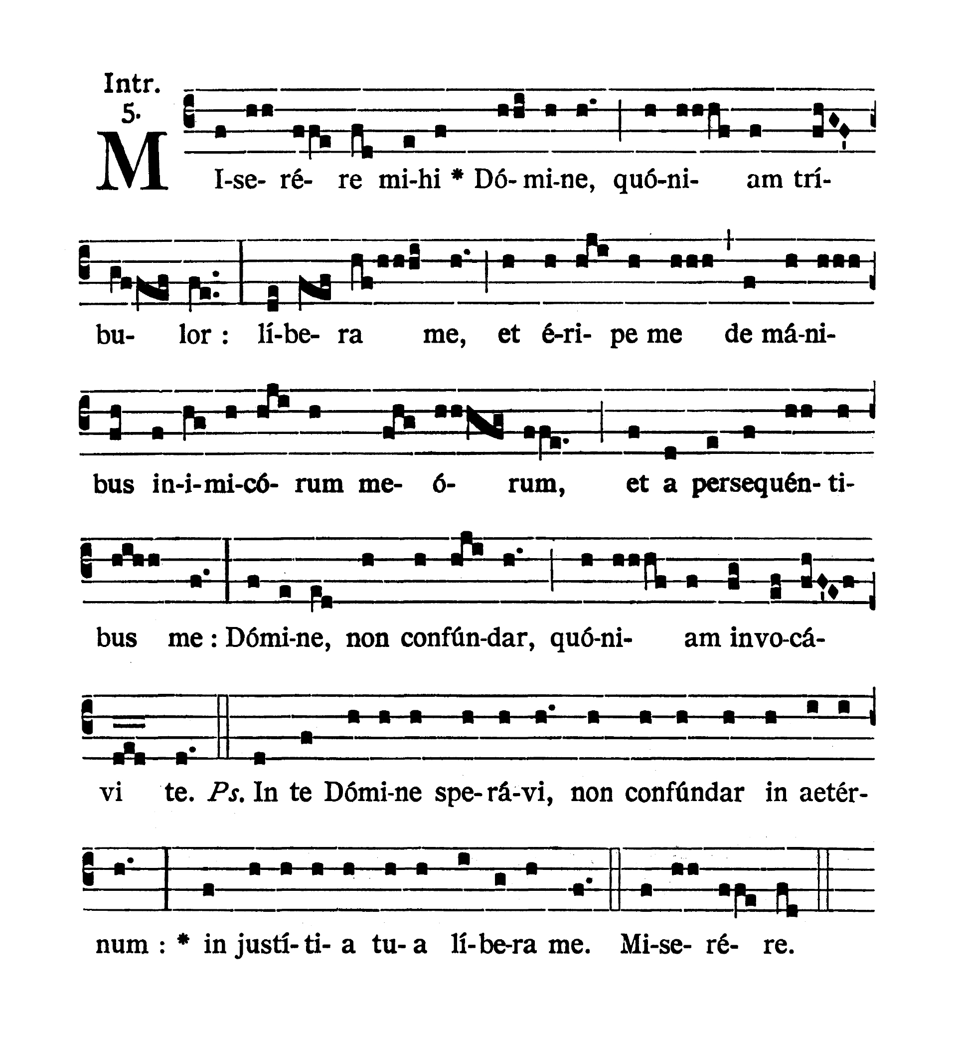 Sabbato post Dominicam I Passionis (Saturday after Passion Sunday) - Introitus (Miserere mihi)