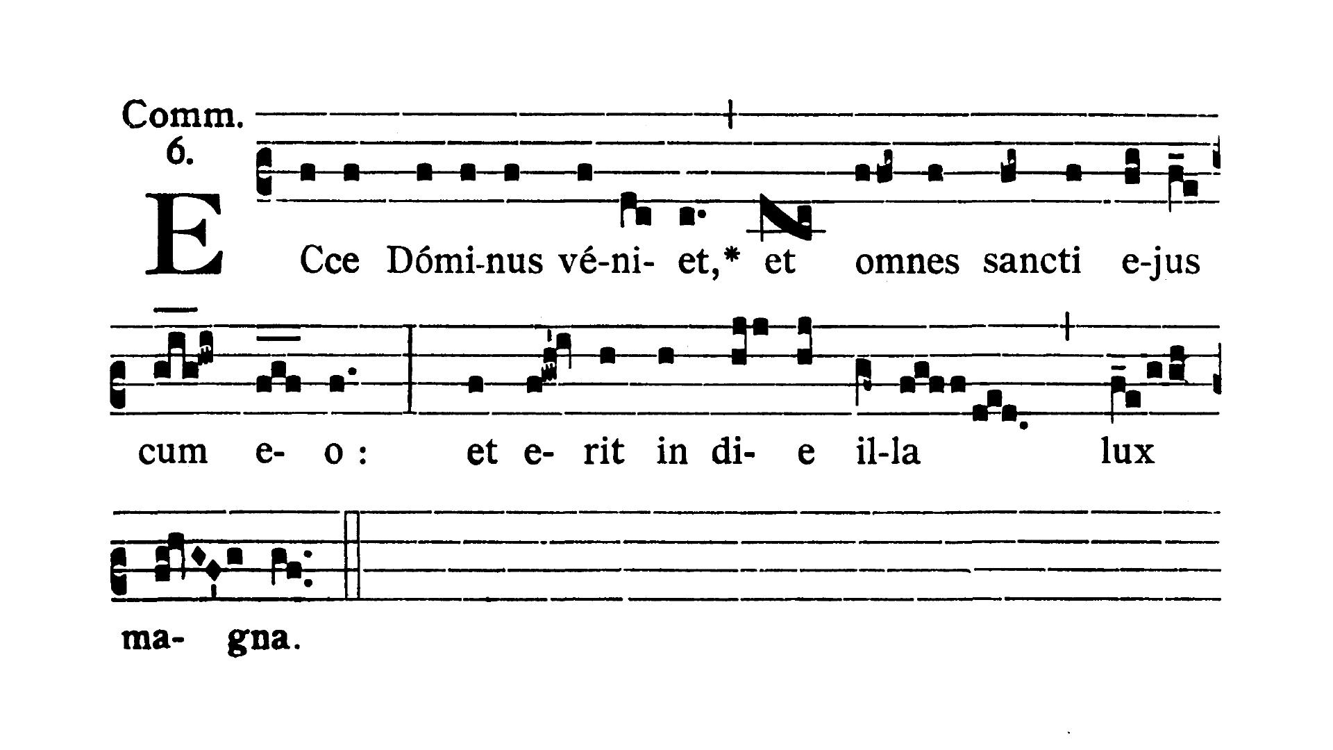 Feria VI Quatuor Temporum Adventus (Ember Friday of Advent) - Communio (Ecce Dominus veniet)