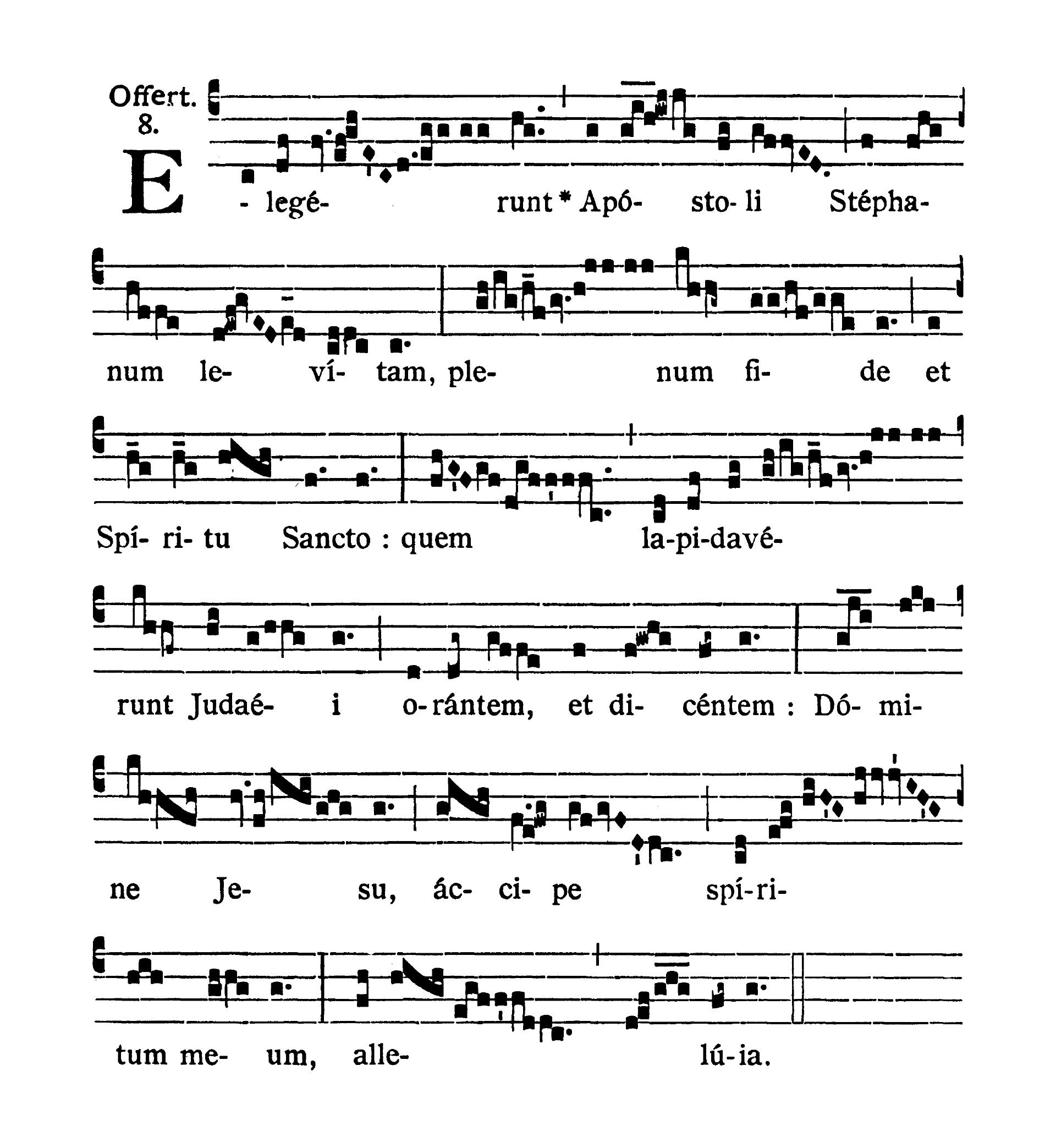 Sancti Stephani Protomartyris (Świętego Szczepana pierwszego Męczennika) - Offertorium (Elegerunt Apostoli)