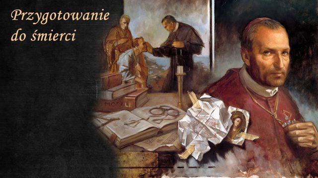 Przygotowanie do śmierci Św. Alfonsa Marii de Liguori