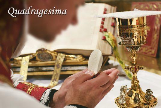 Quadragesima (Lent)
