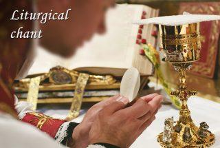 Liturgical Chant