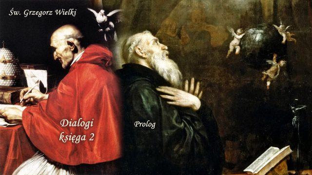 Św. Grzegorz Wielki - Dialogi, księga 2 - Prolog