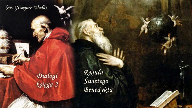 Dialogi, księga 2 i Reguła Świętego Benedykta