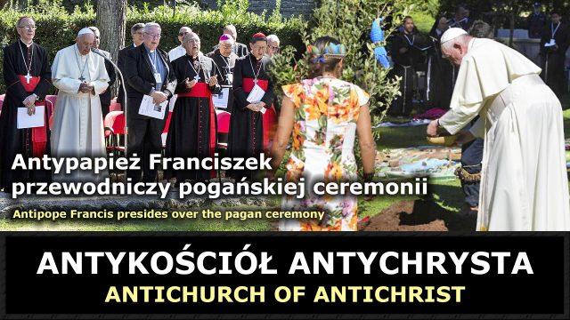 Antypapież Franciszek przewodniczy pogańskiej ceremonii